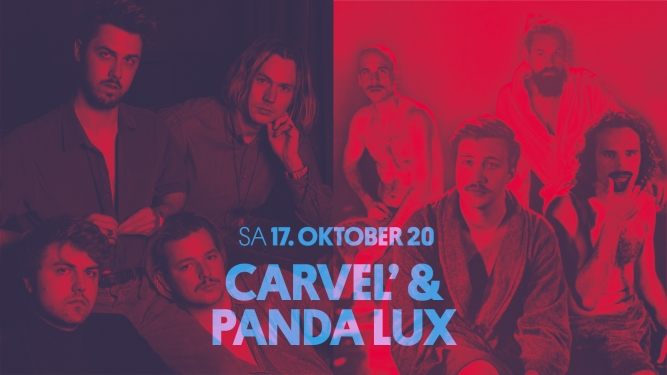 Carvel' & Panda Lux Parterre One Music Basel Tickets