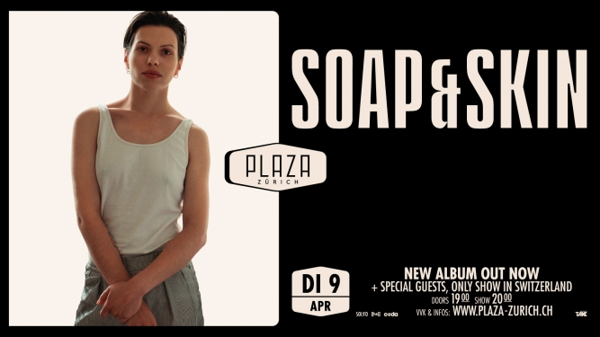 Soap&Skin (AT) Plaza Zürich Tickets