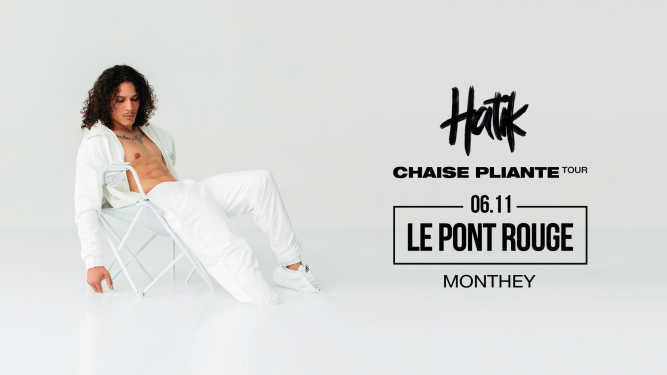 Hatik (fr) + Youv Dee (fr) Le Pont  Rouge Monthey Tickets