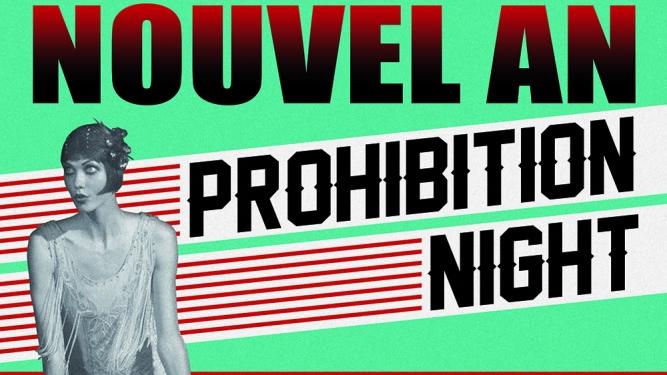 Prohibition Night - Nouvel An Post Tenebras Rock - L'Usine Genève Billets