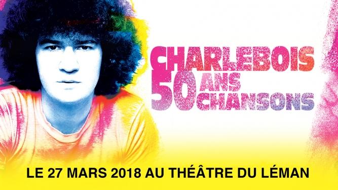 Robert Charlebois Théâtre du Léman Genève Biglietti