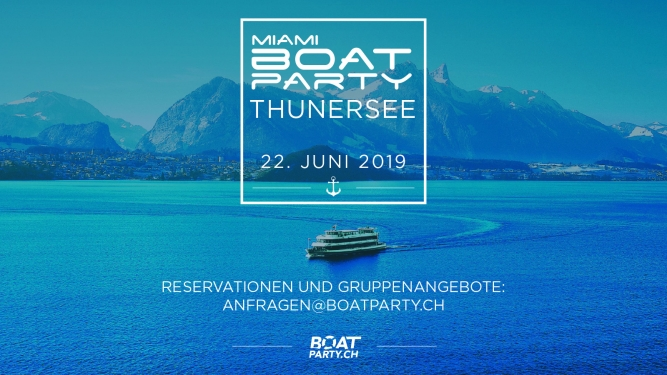 Miami Boat Party MS Berner Oberland Thun Tickets