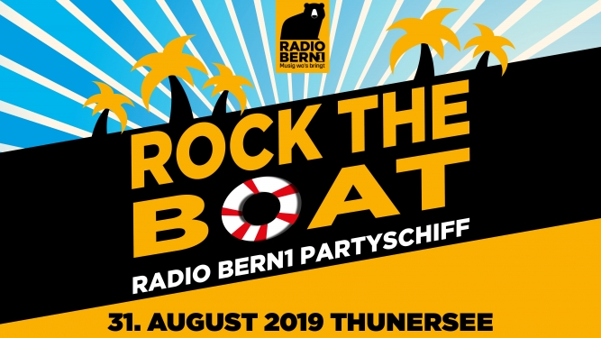 Rock The Boat - Das Radio Bern1 Partyschiff MS Berner Oberland Thun Tickets