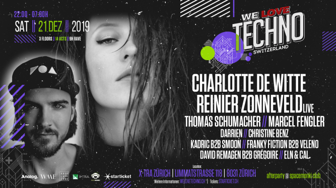 We Love Techno Switzerland 2019 X-TRA Zürich Biglietti