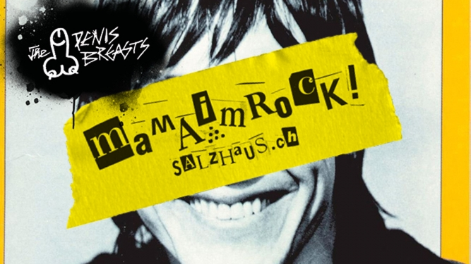 Mama im Rock! - Live: The Penisbreasts Salzhaus Winterthur Tickets