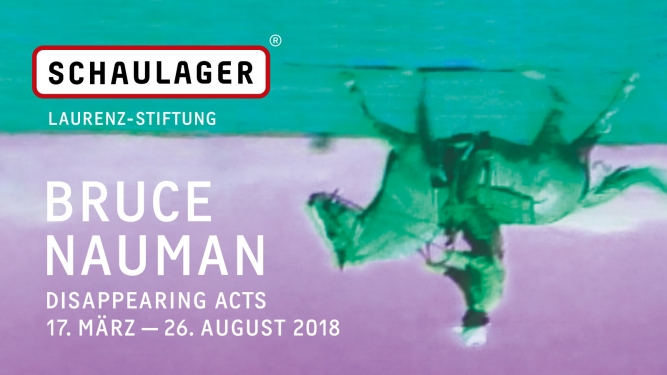 Bruce Nauman: Disappearing Acts Schaulager Münchenstein / Basel Tickets