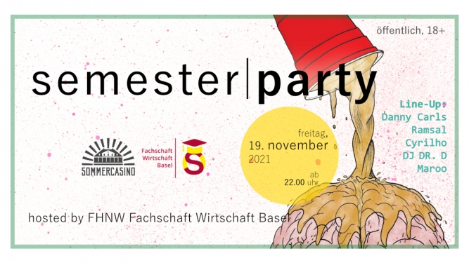 Semesterparty hosted by Fachschaft Wirtschaft Basel Sommercasino Basel Tickets