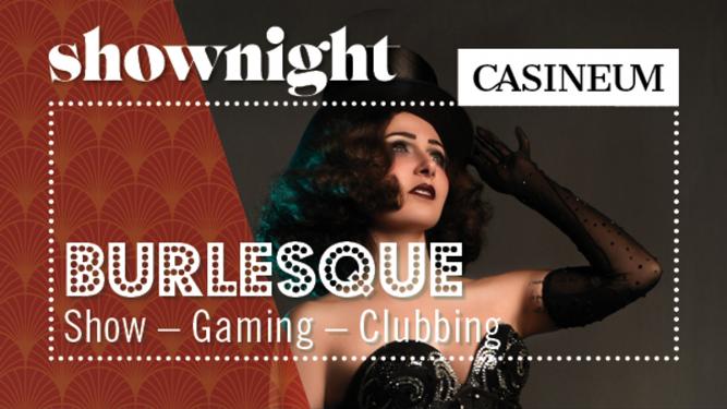 Shownight - Burlesque Casineum Grand Casino Luzern Biglietti