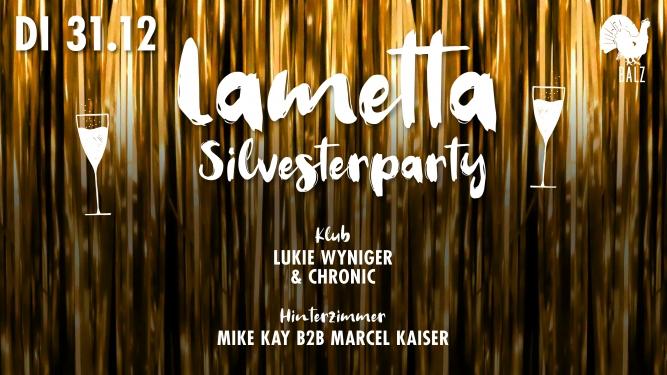 Lametta - Silvesterparty Balz Klub Basel Tickets