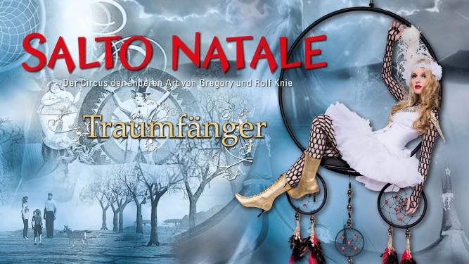 Salto Natale Traumfänger Chapiteau Zürich-Kloten Tickets