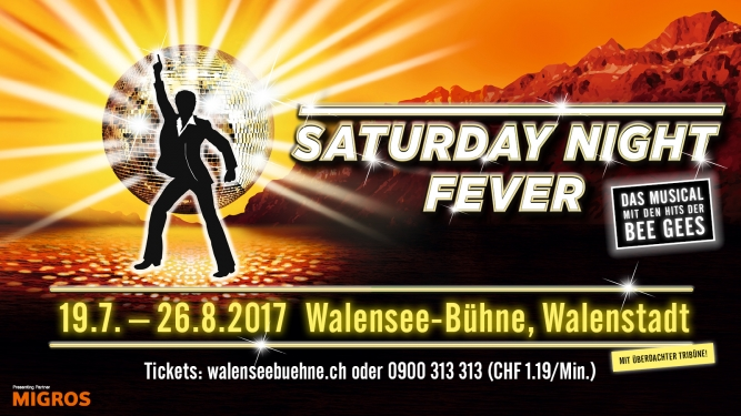 Saturday Night Fever Walensee - Bühne Walenstadt Tickets