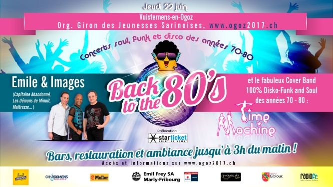 "Concert ""Back to the 80's"" Ogoz 2017 Vuisternens-en-Ogoz Billets"