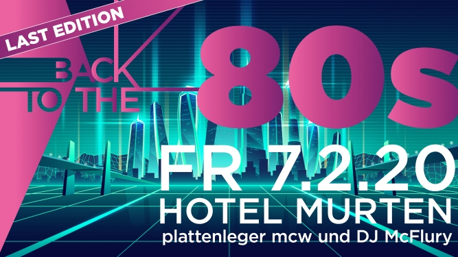 Back to the 80s Hotel Murten Murten Biglietti