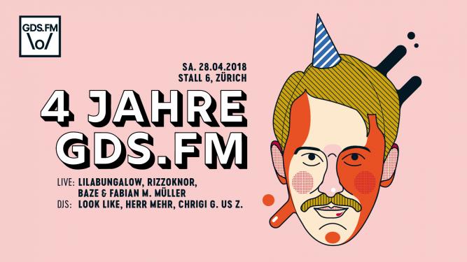 4 Jahre GDS.FM Stall 6 Zürich Tickets