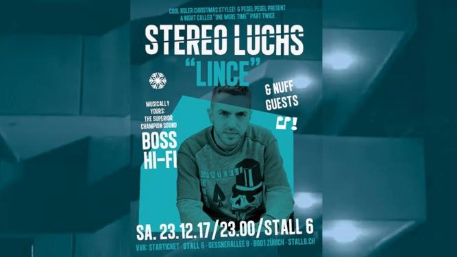 Stereo Luchs / Boss Hi-Fi Stall 6 Zürich Tickets
