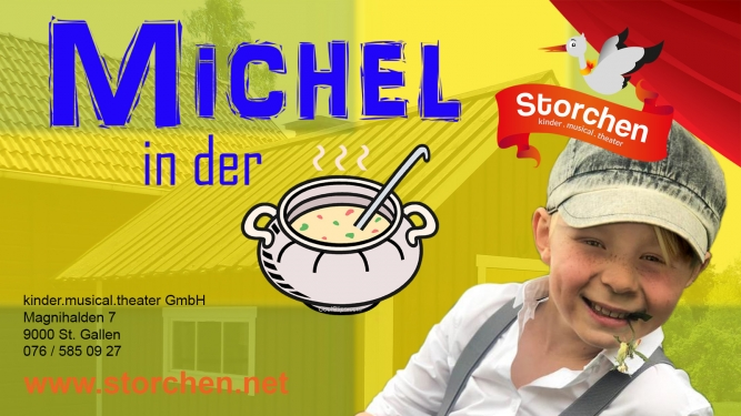 Michel in der Suppenschüssel Kinder.musical.theater Storchen St.Gallen Biglietti