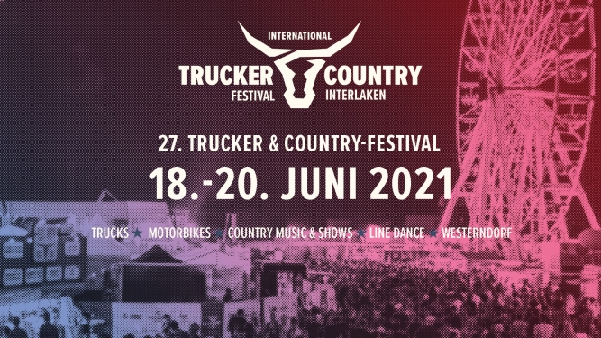27. Intern. Trucker & Country-Festival Interlaken 2021 Flugplatz Interlaken Biglietti