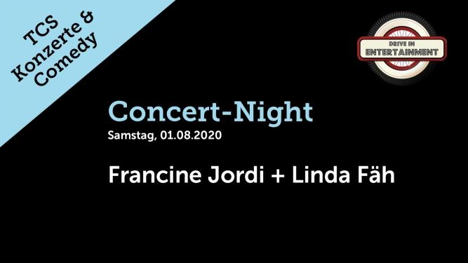 Concert-Night: Francine Jordi + Linda Fäh TCS Zentrum Betzholz Hinwil (ZH) Tickets