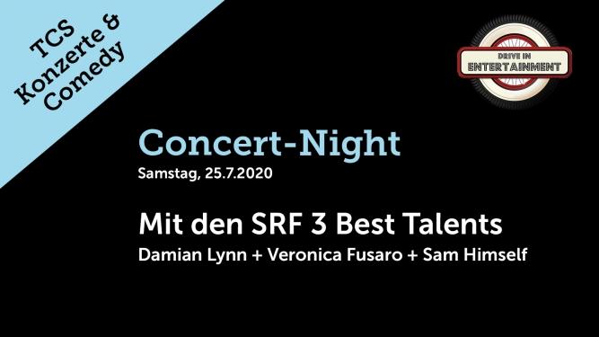 Concert-Night: Mit den SRF 3 best Talents: Damian Lynn + Veronica Fusaro + Sam Himself TCS Zentrum Betzholz Hinwil (ZH) Tickets