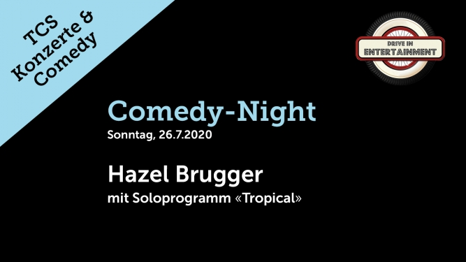 Comedy-Night: Hazel Brugger TCS Zentrum Betzholz Hinwil (ZH) Tickets