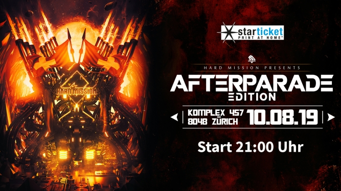 Hard Mission Afterparade Komplex 457 Zürich Tickets