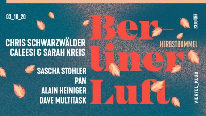 Berliner Luft Viertel Klub Basel Tickets