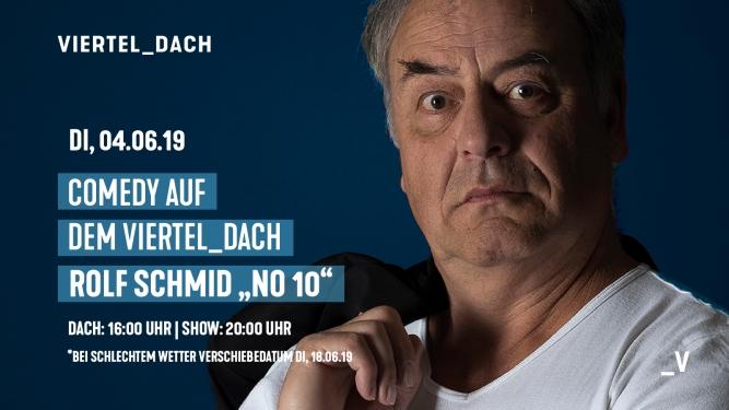 """Comedy auf dem Dach mit Rolf Schmid """"No10"""" Viertel Klub Basel Tickets"""