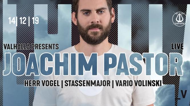 Valhalla presents Joachim Pastor LIVE Viertel Klub Basel Tickets