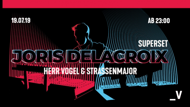 Joris Delacroix - SuperSet Viertel Klub Basel Biglietti