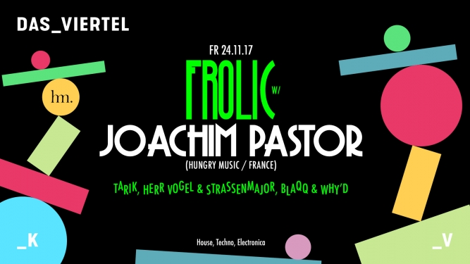 Frolic Viertel Klub Basel Tickets