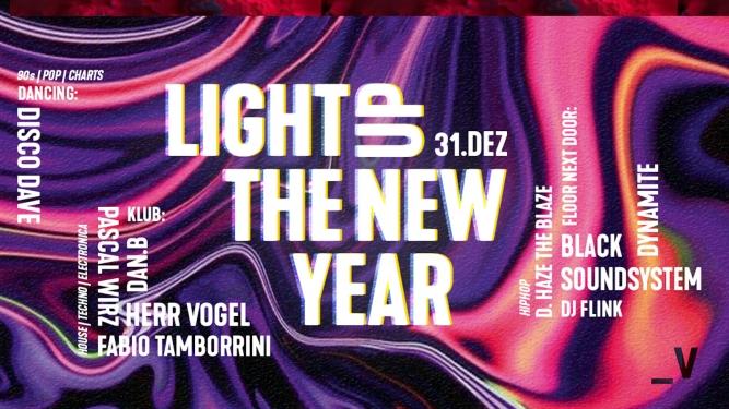 Light Up The New Year ! Viertel Klub Basel Tickets