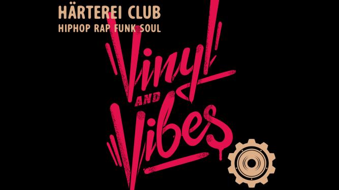 Vinyl & Vibes Härterei Club Zürich Biglietti