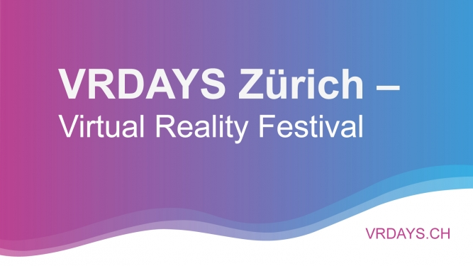 VR DAYS Halle 622 Oerlikon   Tickets