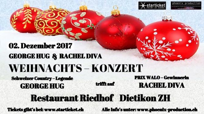 Weihnachtskonzert mit George Hug & Rachel Diva Restaurant Riedhof Dietikon Billets