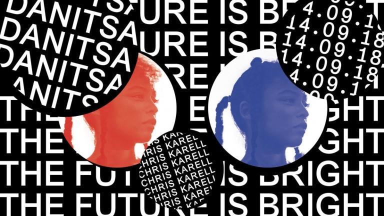 The Future is Bright w/ Danitsa(CH) - Fr. 14.09.2018 - Bern ...