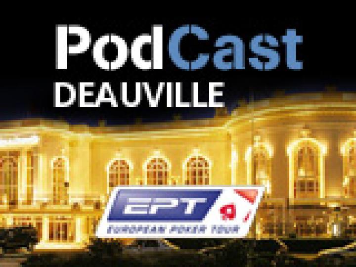 PodCast spécial EPT Deauville