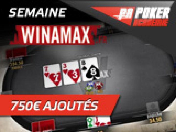 Semaine Winamax avec 750 € ajoutés!