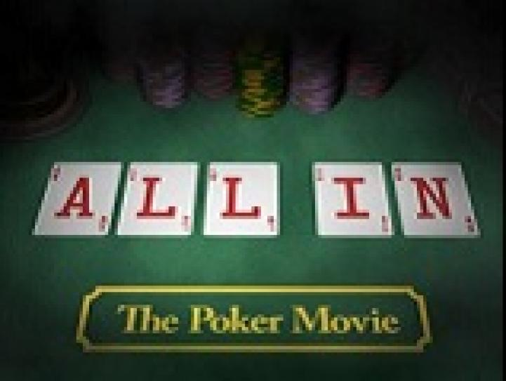 All in: The Poker Movie disponible sur internet