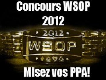 Pariez vos PPA sur les WSOP 2012 !
