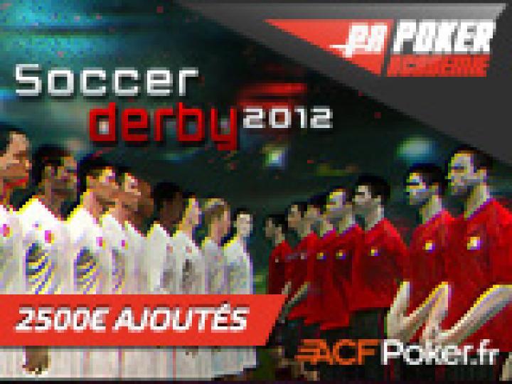 Soccer Derby 2012: PA vs CP sur ACF Poker - 2500 € ajoutés