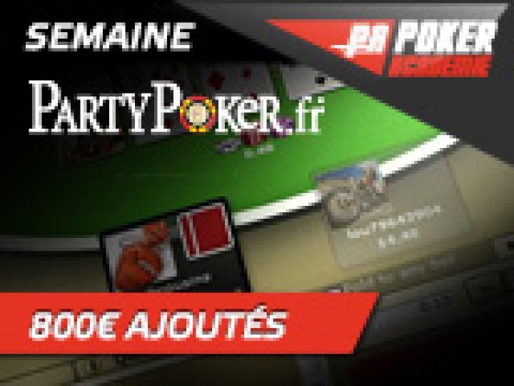 Semaine Party Poker avec 800 € ajoutés!