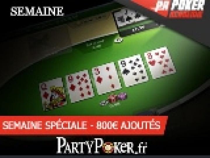 Semaine Party Poker Spécial 100K - 800€ ajoutés