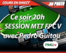 Cours en direct ce soir : Pedro Guitou joue les FPC V sur PMU Poker