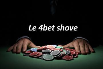 Le 4bet shove en cash game par Zugzwang