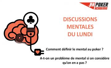 Comment définir le mental au poker ?