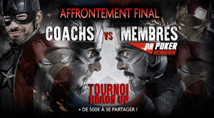 L'affrontement final : Défiez les coachs en Heads UP - 500€ à se partager