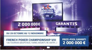 French Poker Championship : 2.000.000€ garantis sur 15 jours !