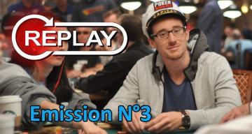 Captain Poker émission 3 - Le replay intégral