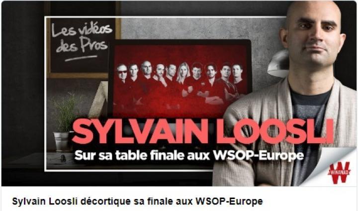 Sylvain Loosli review en vidéo sa table finale du High Roller des WSOP Europe