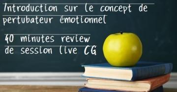 Vis ma vie de grinder EP4 : Concept de perturbateur émotionnel + Analyse de session à 6 tables